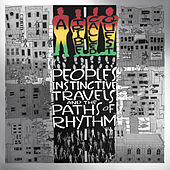 People's Instinctive Travels and the Paths of Rhythm (25th Anniversary Edition) by A Tribe Called Quest