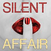 Silent Affair by Various Artists