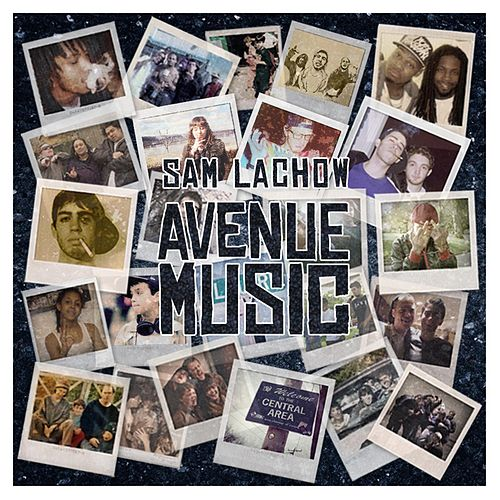 Avenue Music by Sam Lachow