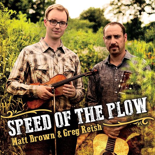 Speed of the Plow by The Matt Brown