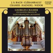 J.S. Bach, Clérambault, Cramer, Handel & Widor: Les grandes orgues de Saint-François Lausanne by Georges Cramer
