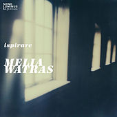 Ispirare by Melia Watras