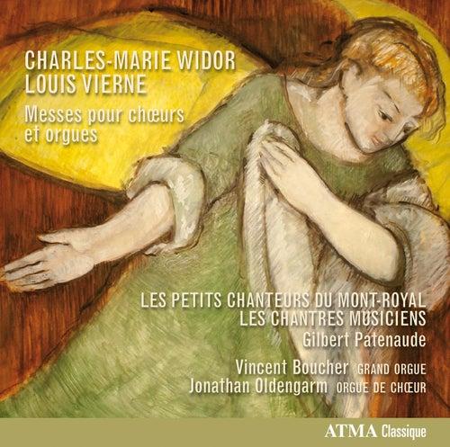 Widor & Vierne: Messes pour chœurs et orgues by Les Petits Chanteurs Du Mont-Royal