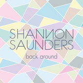Back Around by Shannon Saunders