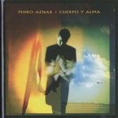 Cuerpo y Alma by Pedro Aznar