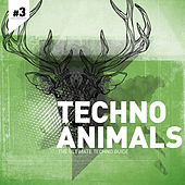 Techno Animals Vol. 3 by Various Artists