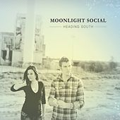 Heading South by Moonlight Social