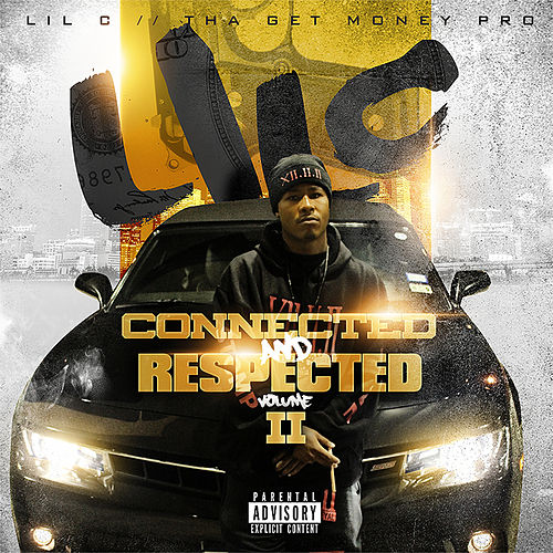 Connected & Respected, Vol. 2 by LIL C