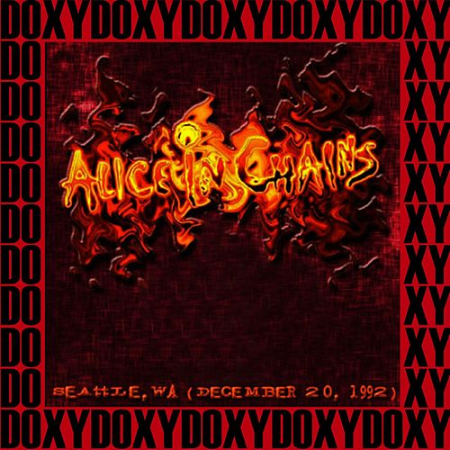 Seattle, Wa. December 20th, 1992 (Doxy Collection, Remastered, Live on Fm Broadcasting) von Alice in Chains