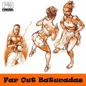 Far Out Batucadas by Various Artists