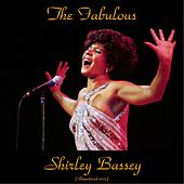 The Fabulous Shirley Bassey (Remastered 2015) by Shirley Bassey