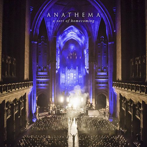 A Sort of Homecoming by Anathema