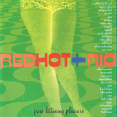 Red Hot + Rio by Various Artists