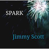 Spark by Jimmy Scott