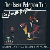 The Oscar Peterson Trio - Live And At It's Best by Oscar Peterson
