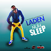 Nuh Sleep - Single by Laden