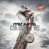 Cya Defeat We - Single by VYBZ Kartel