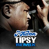 Tipsy (Remix) - Single by J-Kwon