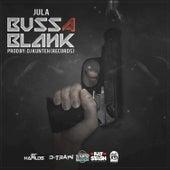 Buss a Blank - Single by Jula