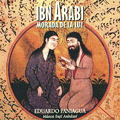 Ibn Arabí, Morada de la Luz by Various Artists