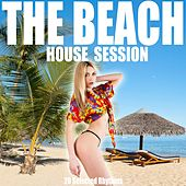 The Beach (House Session) by Various Artists