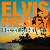 Hawailan Sunset von Elvis Presley