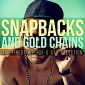 Snapbacks and Gold Chains: The Finest Hip Hop & Rap Selection by Various Artists