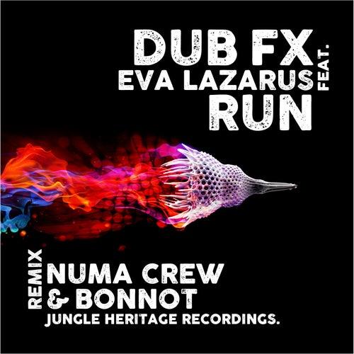 Run (Numa Crew & Bonnot Remix) by Dub FX