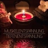 Muskelentspannung Tiefenentspannung - Zen Meditationsmusik für Autogenes Training, Geführte Meditation und Entspannung by Entspannungsmusik