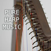 Pure Harp Music - Relaxing Celtic Harp Music with Sounds of Nature Background by Harp Music Collective