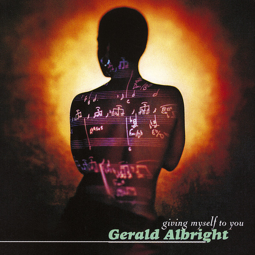 Giving Myself To You by Gerald Albright