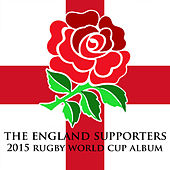 The England Supporters 2015 Rugby World Cup Album by Various Artists