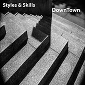 DownTown by Styles