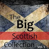 The Big Scottish Collection, Vol. 1 by Various Artists