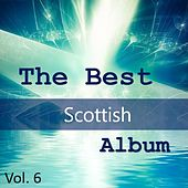The Best Scottish Album, Vol. 6 by Various Artists
