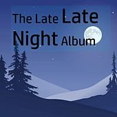 Night Owl: Late Night Music by Various Artists