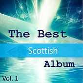 The Best Scottish Album, Vol. 1 by Various Artists