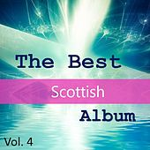 The Best Scottish Album, Vol. 4 by Various Artists