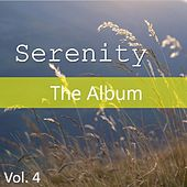 Serenity: The Album, Vol. 4 by Various Artists