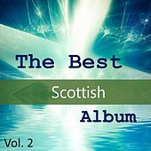 The Best Scottish Album, Vol. 2 by Various Artists