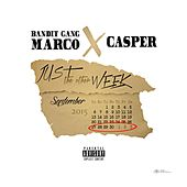 Just the Other Week (feat. Bandit Gang Casper) by Bandit Gang Marco