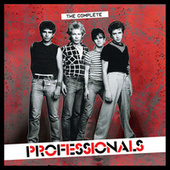 Complete Professionals by The Professionals (Punk)