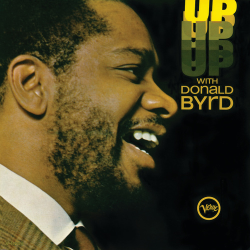 Up With Donald Byrd by Donald Byrd