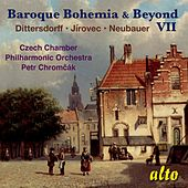 Baroque Bohemia & Beyond Vol. VII by Czech Chamber Philharmonic