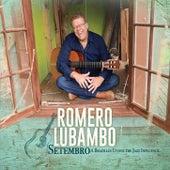 Setembro by Romero Lubambo