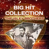 Big Hit Collection von The Isley Brothers