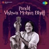 Pandit: Vishwa Mohan Bhatt von Vishwa Mohan Bhatt