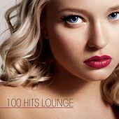 100 Hits Lounge by Various Artists