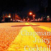 Juicy Cocktail by Chapman