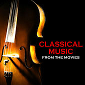 Classical Music from the Movies von Various Artists